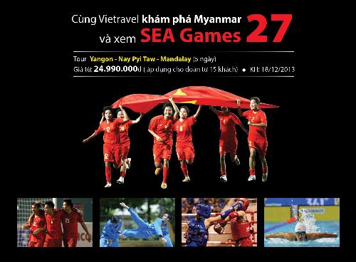 Tour khám phá myanmar kết hợp xem sea games 27